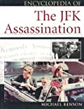 Encyclopedia of the JFK Assasination (Facts on File Library of American History)