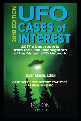 UFO Cases of Interest: 2018 Edition