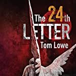 The 24th Letter | Tom Lowe