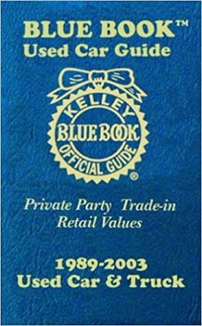Kelley Blue Book Used Car Guide Consumer Edition January June 2004 Book Kelley Blue 9781883392451 Amazon Com Books
