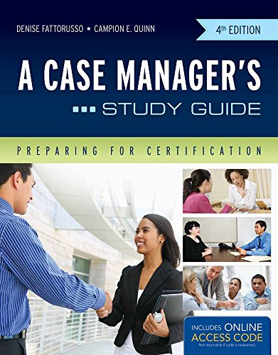 A Case Manager's Study Guide: Preparing for Certification (Best Advanced Management Program)
