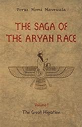 The Saga of the Aryan Race - Volume 1: The Great Migration (English Edition)