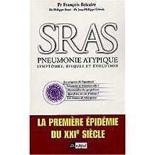 SRAS Pneumonie atypique : symptômes, risques et évolution