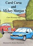 Carol Corsa and Mickey Morgan, Claire Rosemary Jane, 0718829905
