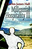 Millennial Hospitality Iii, Charles James Hall, 1410733955