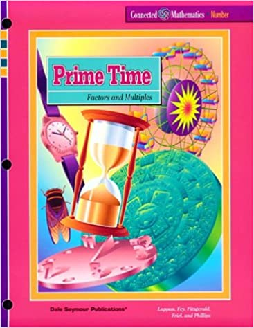 Prime Time: Factors and Multiples (Connected Mathematics Series ...