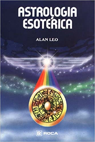ASTROLOGIA ESOTERICA ALAN LEO DOWNLOAD