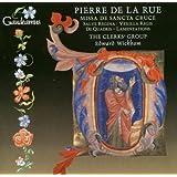 De La Rue: Missa De Sancta Cruce; Salve Regina / De Quadris: Lamentations