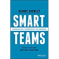 Smart Teams: How to Work Better Together