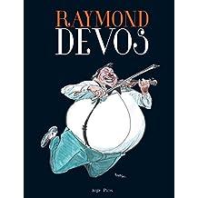 RAYMOND DEVOS EN BD