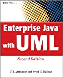 Enterprise Java with UML, C. T. Arrington and Syed H. Rayhan, 0471267783