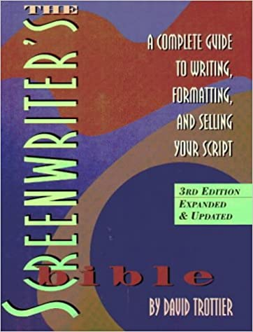 Amazon com: The Screenwriter's Bible: A Complete Guide to