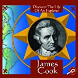 img - for James Cook (Discover the Life of An Explorer) book / textbook / text book