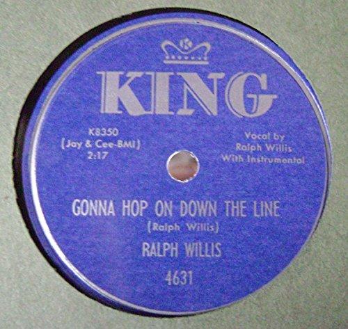 Ralph Willis - Gonna Hop On Down The Line/ Door Bell Blues 78 RPM