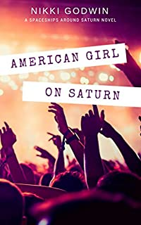 American Girl On Saturn by Nikki Godwin ebook deal