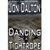 Dancing on a Tightrope (Wolf Mallory Mystery Book 1)