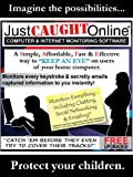 Just Caught Online Computer and Internet Monitoring Software (Keylogger) [Download]