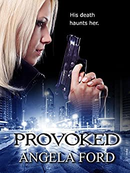 Provoked by [Ford, Angela]