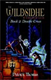 The Wildsidhe Chronicles: Book 2: Double Cross