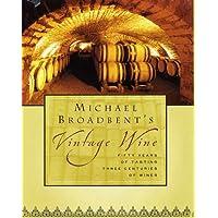 Michael Broadbent's Vintage Wine