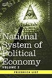 National System of Political Economy, Friedrich List, 1596059532