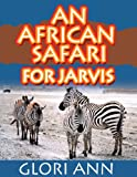 img - for An African Safari for Jarvis book / textbook / text book