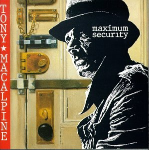 Maximum Security by MACALPINE,TONY