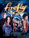 2: Firefly: The Official Companion: Volume Two