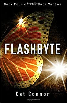 Book Flashbyte: Volume 4 (byte Series) by Cat Connor (2014-03-06)