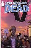 "The Walking Dead #18 ""1st Print"""