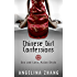 Chinese Girl Confessions: Sex and Love, Asian Style (China Insider Guide Book 1)