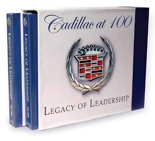 Download Cadillac at 100 Legacy of Leadership pdf epub