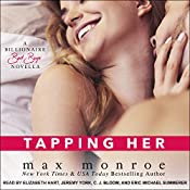 Tapping Her: Bad Boy Billionaires Series, Book 1.5 | Max Monroe