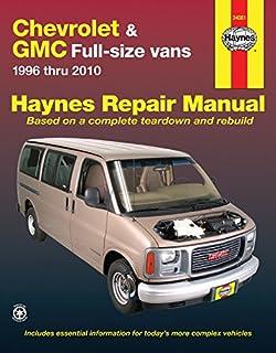 chevrolet express gmc savana full size van repair manual 1996 2005 rh amazon com GMC Savana 2500 Pro 2005 gmc savana 3500 owners manual