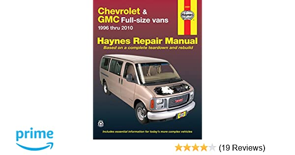 chevrolet gmc full size vans 1996 2010 haynes repair manual rh amazon com 1998 Chevrolet Metro 1998 Chevrolet Metro
