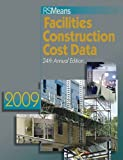 img - for RS Means Facilities Construction Cost Data 2009 book / textbook / text book