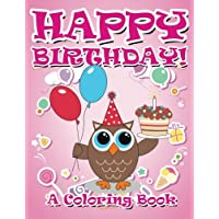 Happy Birthday! (A Coloring Book)