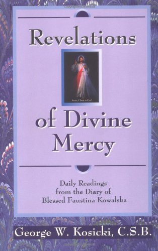 Revelations of Divine Mercy: Daily Readings From the Diary of Blessed Faustina Kowalska