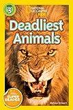 Deadliest Animals, U. S. National Geographic Society Staff and Melissa Stewart, 1426307586