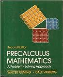 img - for Precalculus Mathematics: A Problem Solving Approach book / textbook / text book