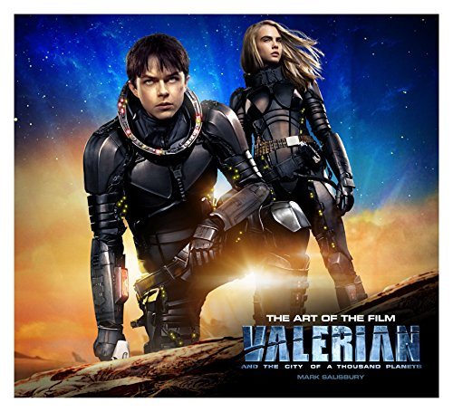 Valerian and the City of a Thousand Planets The Art of the Film