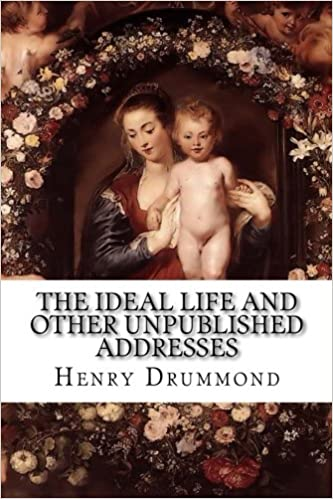 Book The Ideal Life and Other Unpublished Addresses