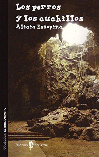 Perros y los cuchillos, Los (Biblionauta (serbal)): Amazon ...
