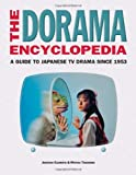 The Dorama Encyclopedia, Jonathan Clements and Motoko Tamamuro, 1880656817
