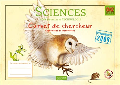 Télécharger des fichiers pdf ebooks gratuits Sciences expérimentales et technologie CM2 : Carnet de chercheur, programmes 2008 PDF MOBI