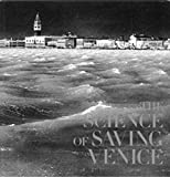 img - for The Science of Saving Venice by Jane Da Mosto (2004-12-01) book / textbook / text book