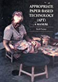 Appropriate Paper-Based Technology (APT), Bevill Packer, 1853392685