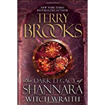By Terry Brooks - Witch Wraith: The Dark Legacy of Shannara
