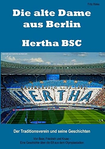 Die alte Dame aus Berlin - Hertha BSC (German Edition)