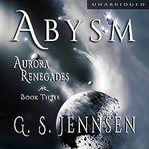 Abysm: Aurora Renegades, Book Three